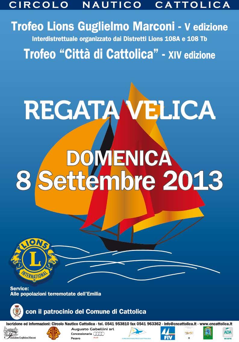 Regata Velica 2013 Trofeo Lions Guglielmo Marconi Cattolica